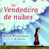 Elena Poniatowska: La vendedora de nubes (Spanish Edition)