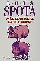 Čuvaj se žena Torrero by Luis Spota