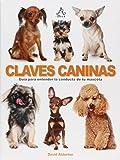 ALDERTON, DAVID: CLAVES CANINAS