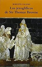 Los jeroglíficos de Sir Thomas Browne by…
