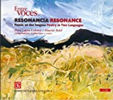 Colome, Pura Lopez: Resonancia / Resonance: Poesia En Dos Lenguas / Poetry in Two Languages (Entre Voces) (Spanish Edition)