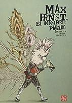 Max Ernst, el hombre pájaro (Especiales de…
