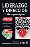 Munch, Lourdes: Liderazgo y direccion / Leadership and Management: El liderazgo del siglo XXI / The XXI Century Leadership (Spanish Edition)