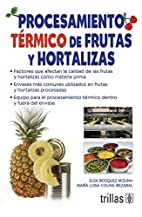 Procesamiento térmico de frutas y…