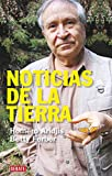 Aridjis, Homero: Noticias de la Tierra (Spanish Edition)