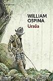 OSPINA, WILLIAM: URSUA