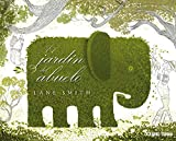 Lane Smith: El jardin del abuelo (Spanish Edition)