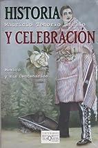 Historia y celebración. México y sus…