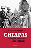 MONTEMAYOR, CARLOS: Chiapas (Spanish Edition)