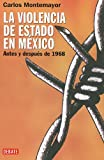 Montemayor, Carlos: Violencia de estado en Mexico, La (Spanish Edition)