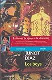 DIAZ, JUNOT: BOYS, LOS