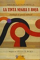 La tinta negra y roja : antología de…