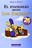 Pinsky, Mark I.: El Evangelio segun los Simpson (Spanish Edition)