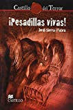 Sierra I Fabra, Jordi: Pesadillas vivas/ Living Nightmares (Spanish Edition)