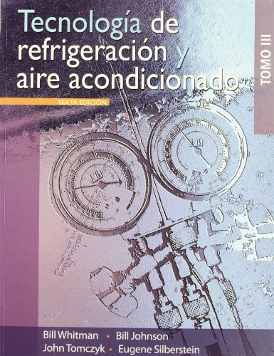tecnologia-de-refrigeracion-y-aire-acondicionado-refrigeration-and-air-conditioning-technology-vol-3-spanish-edition
