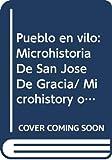 Gonzalez Y Gonzalez, Luis: Pueblo en vilo: Microhistoria De San Jose De Gracia/ Microhistory of San Jose De Gracia (Spanish Edition)