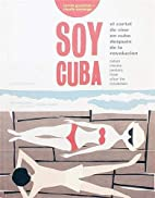 Soy Cuba: Cuban Cinema Posters From After…