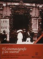 Anales del cine en Mexico, 1895-1911, vol.…