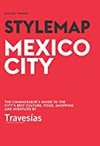 Stylemap Ciudad de Mexico / Mexico City by…