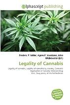 Legality of Cannabis: Legality of cannabis,…