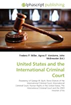 United States and the International Criminal…