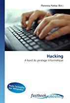 Hacking: A bord du piratage informatique…