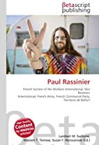 Paul Rassinier by Lambert M. Surhone