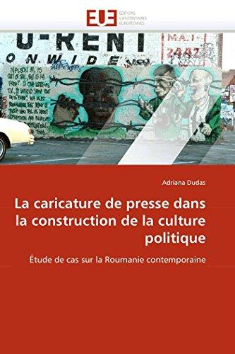 la-caricature-de-presse-dans-la-construction-de-la-culture-politique-tude-de-cas-sur-la-roumanie-contemporaine-omnuniveurop-french-edition