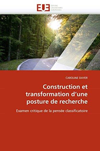 construction-et-transformation-dune-posture-de-recherche-examen-critique-de-la-pense-classificatoire-omnuniveurop-french-edition