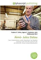 Aimé- Jules Dalou: Paris, Protestantisme,…