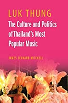 Luk Thung: The Culture and Politics of…