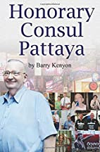 Honorary Consul Pattaya by Mr. Barry Kenyon