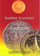 Buddhist Economics by Phrabhavanaviriyakhun…