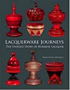 Lacquerware Journeys: The Untold Story of…