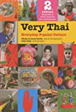 Cornwel-Smith, Philip: Very Thai: Everyday Popular Culture