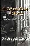 Maier, Fr Joseph: The Open Gate of Mercy
