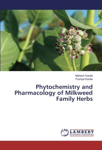 phytochemistry-and-pharmacology-of-milkweed-family-herbs