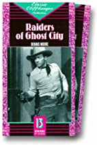 Raiders of Ghost City by Universal Pictures