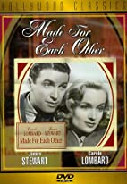 Made for Each Other [1939 film] by John…