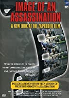 Image of an Assassination - A New Look at…