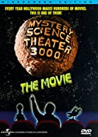 Mystery Science Theater 3000: The Movie…