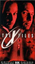 The X-Files [1998 film] by Rob Bowman