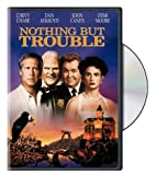 Nothing But Trouble [1991 film] by Dan…