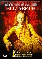 Elizabeth by Shekhar Kapur