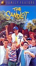 The Sandlot [1993 film] by David M. Evans