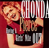 Chonda Pierce: Having a Girls' Nite Out
