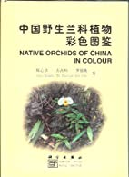 Native Orchids of China in Colour by Singchi…