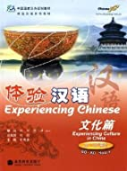 Experiencing Chinese - Culture in China…
