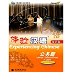 Experiencing Chinese: Official Communication…