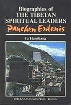 Biographies of the Tibetan Spiritual Leaders…